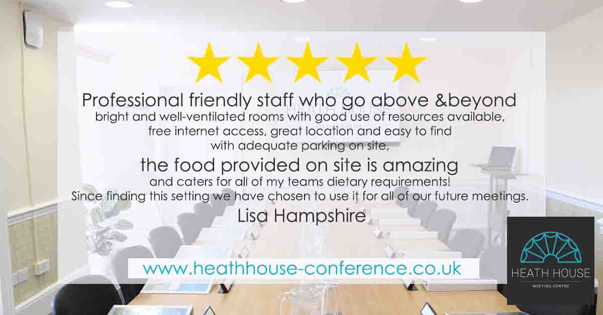 Heath House Conference Centre and Business Hub, Uttoxeter Staffordshire – Customer Feedback