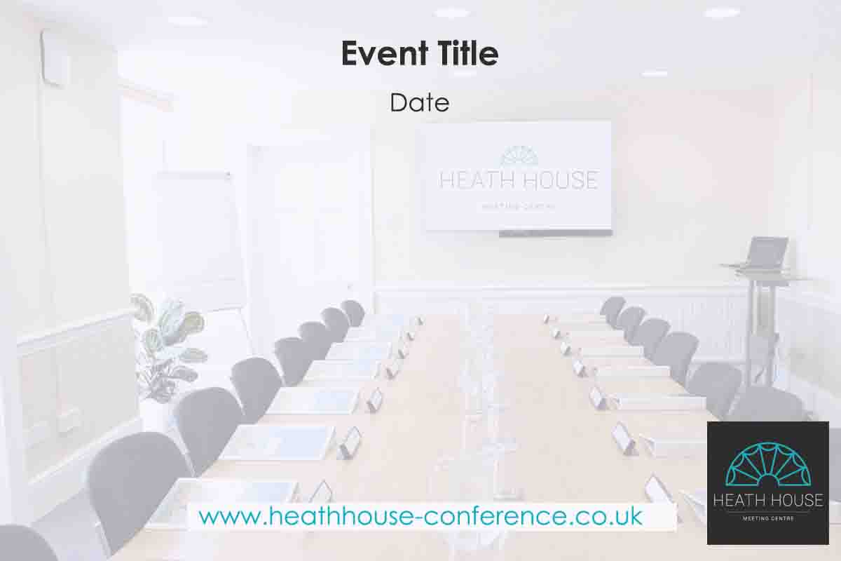 Heath House events template