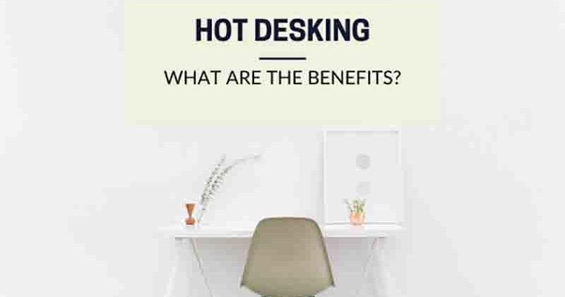 Benefits of hot desking